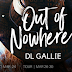Release Blitz - Excerpt & Giveaway - Out of Nowhere by DL GALLIE