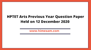 HPTET Arts Previous Year Question Paper Held on 12 December 2020