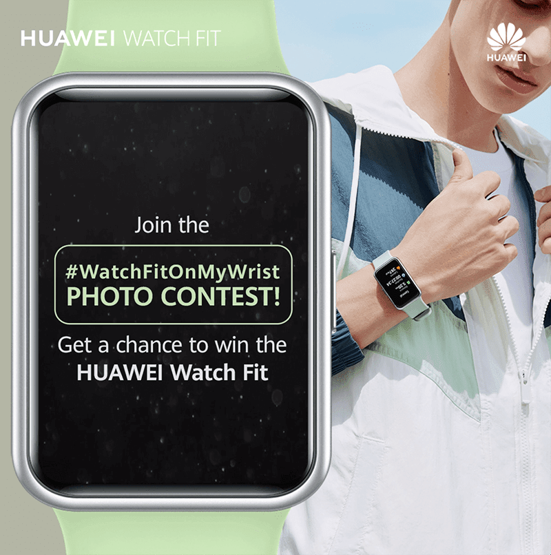 Huawei is having a #WatchFitOnMyWrist contest for Facebook and TikTok users!