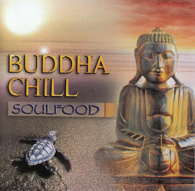 Soulfood%2B-%2BBuddha%2BChill.jpg