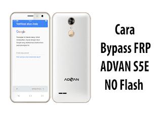 Cara bypass advan s5e work 100%