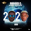 [Music]  RUGGED C FT SENIOR maintain 2020
