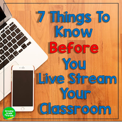 7 Things To Know Before You Live Stream Your Classroom