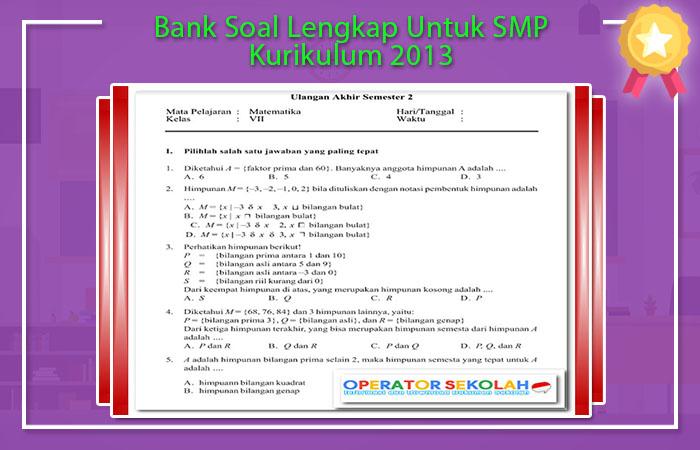 Bank Soal Lengkap Untuk SMP Kurikulum 13