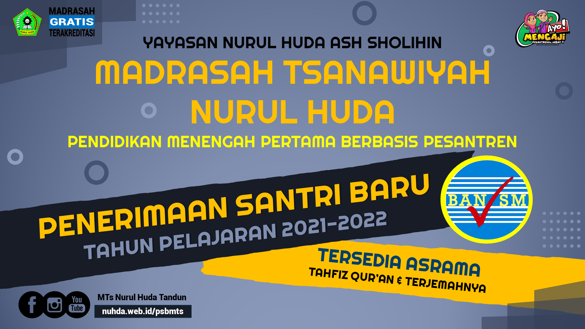 Pendaftaran Siswa Santri Baru MTs Nurul Huda 2021-2022