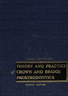 Theory and Practice of Crown and Bridge Prosthodontics 4th Edition