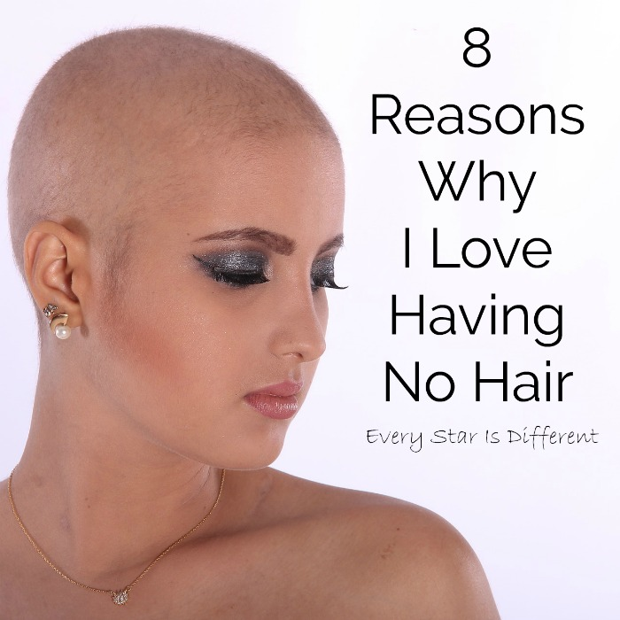 8 Reasons Why I Love Having No Hair