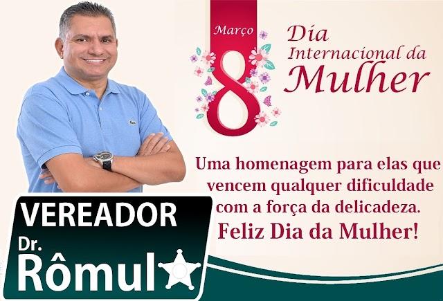 Vereador Dr. Rômulo: Uma homenagem para elas que vencem qualquer dificuldade com a força da delicadeza