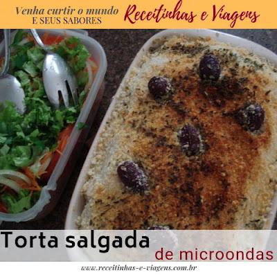 receitinha fácil de torta salgada para fazer no microondas
