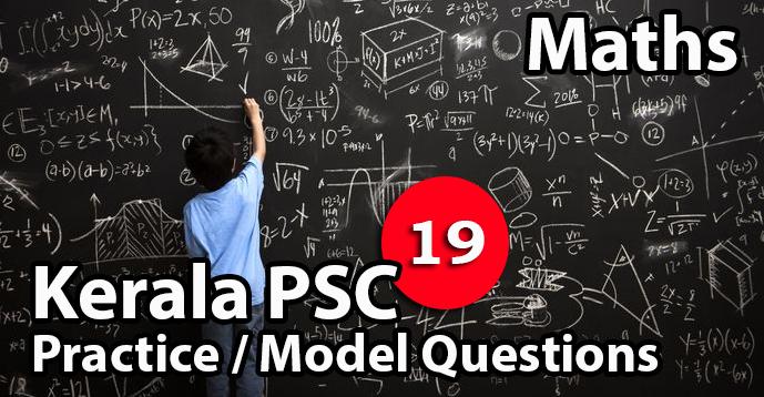 Kerala PSC GK | Practice/Model Math Questions - 19
