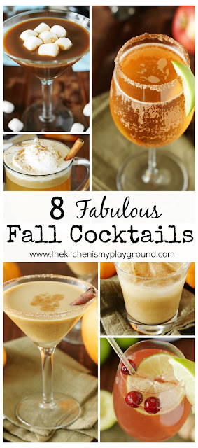 8 Fabulous Fall Cocktails featuring fantastic Fall flavors like pumpkin, cranberry, and hot chocolate, to name a few.  They're sure to be great additions to your Fall {or anytime} sipping!  www.thekitchenismyplayground.com