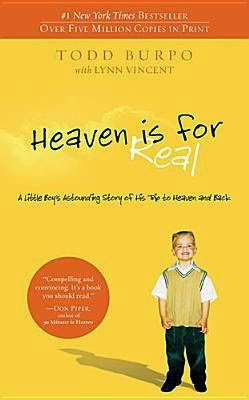 Heaven is for Real: A Little Boy's Astounding Story of His Trip to Heaven and Back (EPUB)