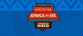 Promoção Iveco Consórcio Juntos África Sul 2021 - Compre Ganhe Viagem