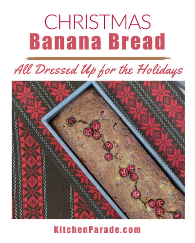 Christmas Banana Bread ♥ KitchenParade.com, everyone's favorite banana bread, all dressed up for Christmas!