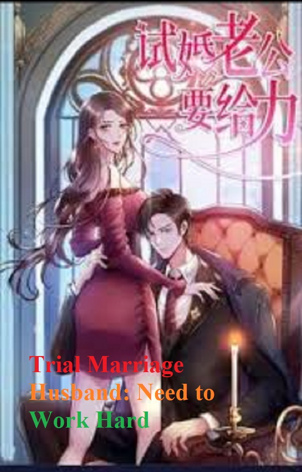 Trial Marriage Husband: Need to Work Hard Novel Chapter 106 To 115 PDF