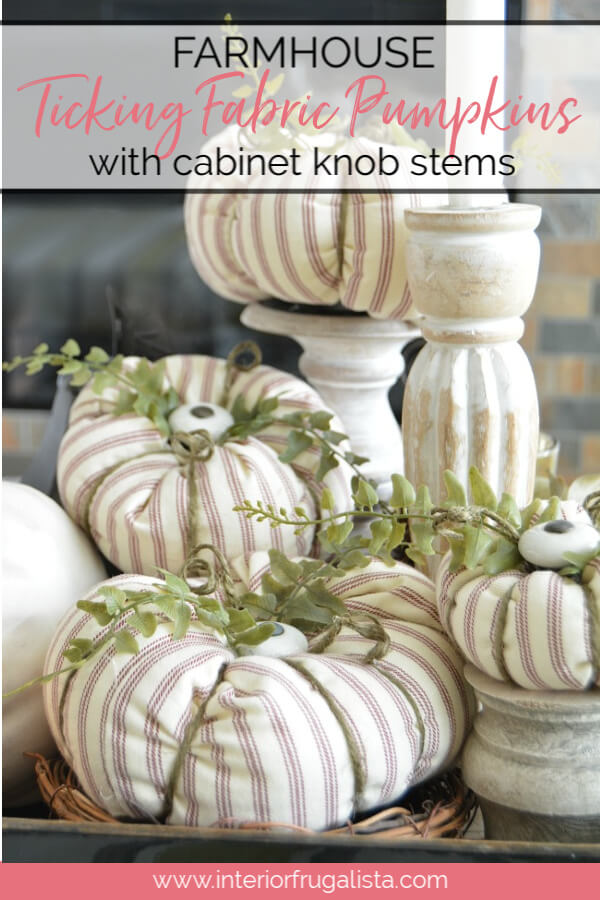 Here I show you how to salvage an old ticking stripe slipcover and kitchen cabinet knobs into pretty fabric pumpkins with farmhouse style for fall. #fabricpumpkins #diypumpkins #farmhousepumpkins