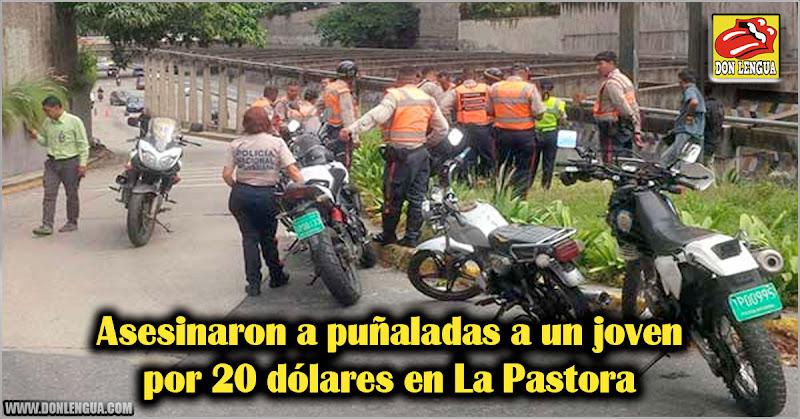 Asesinaron a puñaladas a un joven por 20 dólares en La Pastora