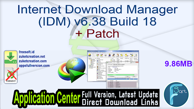 Internet Download Manager (IDM) v6.38 Build 18 + Patch