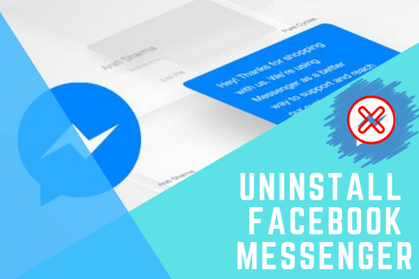 How To Remove Facebook Messenger<br/>