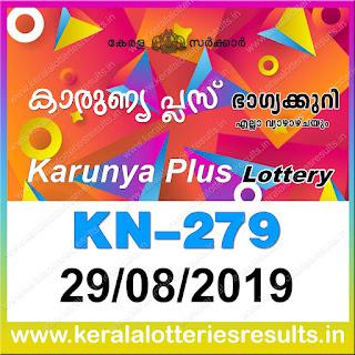 """KeralaLotteriesresults.in, """"kerala lottery result 29 08 2019 karunya plus kn 279"""", karunya plus today result : 29-08-2019 karunya plus lottery kn-279, kerala lottery result 29-08-2019, karunya plus lottery results, kerala lottery result today karunya plus, karunya plus lottery result, kerala lottery result karunya plus today, kerala lottery karunya plus today result, karunya plus kerala lottery result, karunya plus lottery kn.279 results 29-08-2019, karunya plus lottery kn 279, live karunya plus lottery kn-279, karunya plus lottery, kerala lottery today result karunya plus, karunya plus lottery (kn-279) 29/08/2019, today karunya plus lottery result, karunya plus lottery today result, karunya plus lottery results today, today kerala lottery result karunya plus, kerala lottery results today karunya plus 29 08 19, karunya plus lottery today, today lottery result karunya plus 29-08-19, karunya plus lottery result today 29.08.2019, kerala lottery result live, kerala lottery bumper result, kerala lottery result yesterday, kerala lottery result today, kerala online lottery results, kerala lottery draw, kerala lottery results, kerala state lottery today, kerala lottare, kerala lottery result, lottery today, kerala lottery today draw result, kerala lottery online purchase, kerala lottery, kl result,  yesterday lottery results, lotteries results, keralalotteries, kerala lottery, keralalotteryresult, kerala lottery result, kerala lottery result live, kerala lottery today, kerala lottery result today, kerala lottery results today, today kerala lottery result, kerala lottery ticket pictures, kerala samsthana bhagyakuri"""