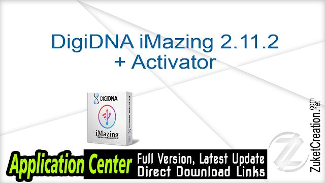 DigiDNA iMazing 2.11.2 + Activator