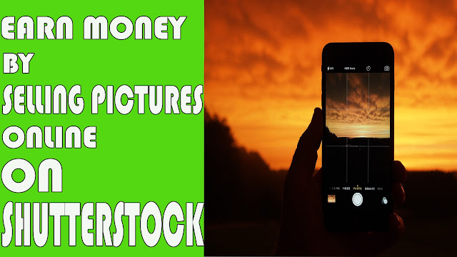 How To Earn Money by Selling Pictures Online || ShutterStock.com