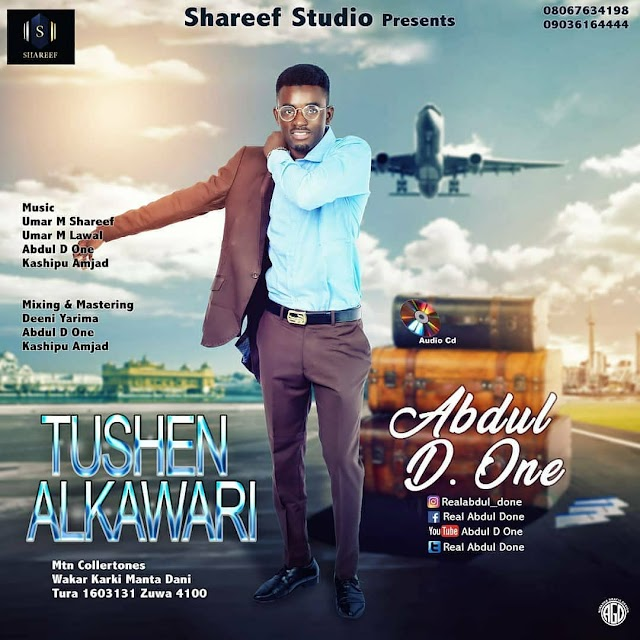 Sabon Album Abdul D One    Tushen Alkawari (New Hausa Music).