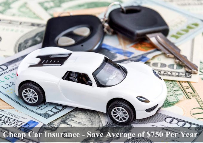 Cheap Car Insurance - Save Average of $750 Per Year