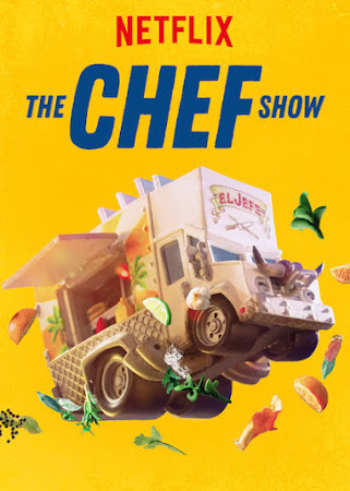 Poster Of The Chef Show 2019 Watch Online Free Download