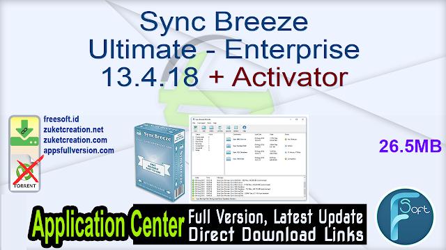 Sync Breeze Ultimate – Enterprise 13.4.18 + Activator