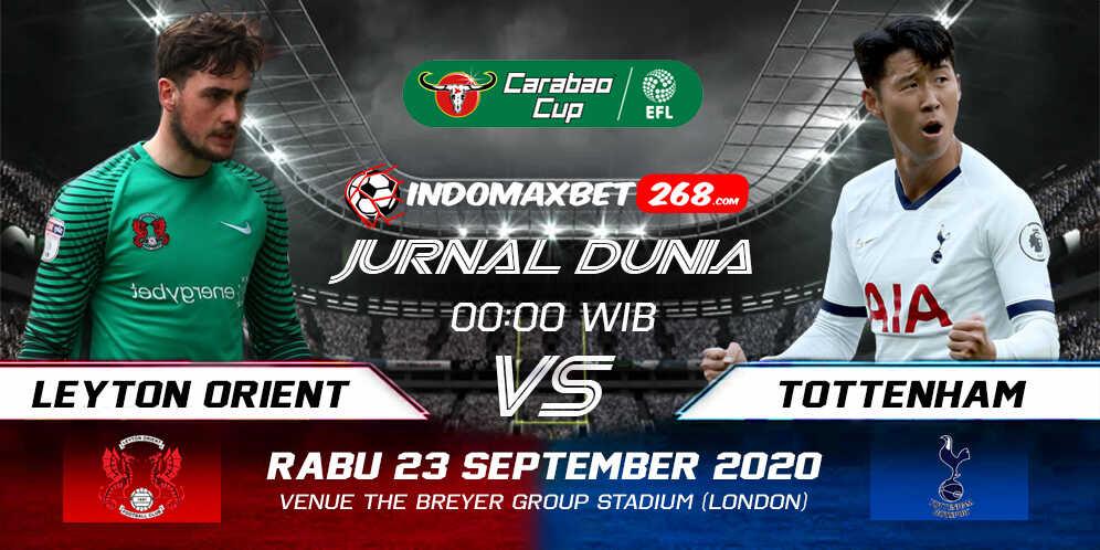Prediksi Leyton Orient vs Tottenham Hotspur 23 September 2020 Pukul 00:00 WIB