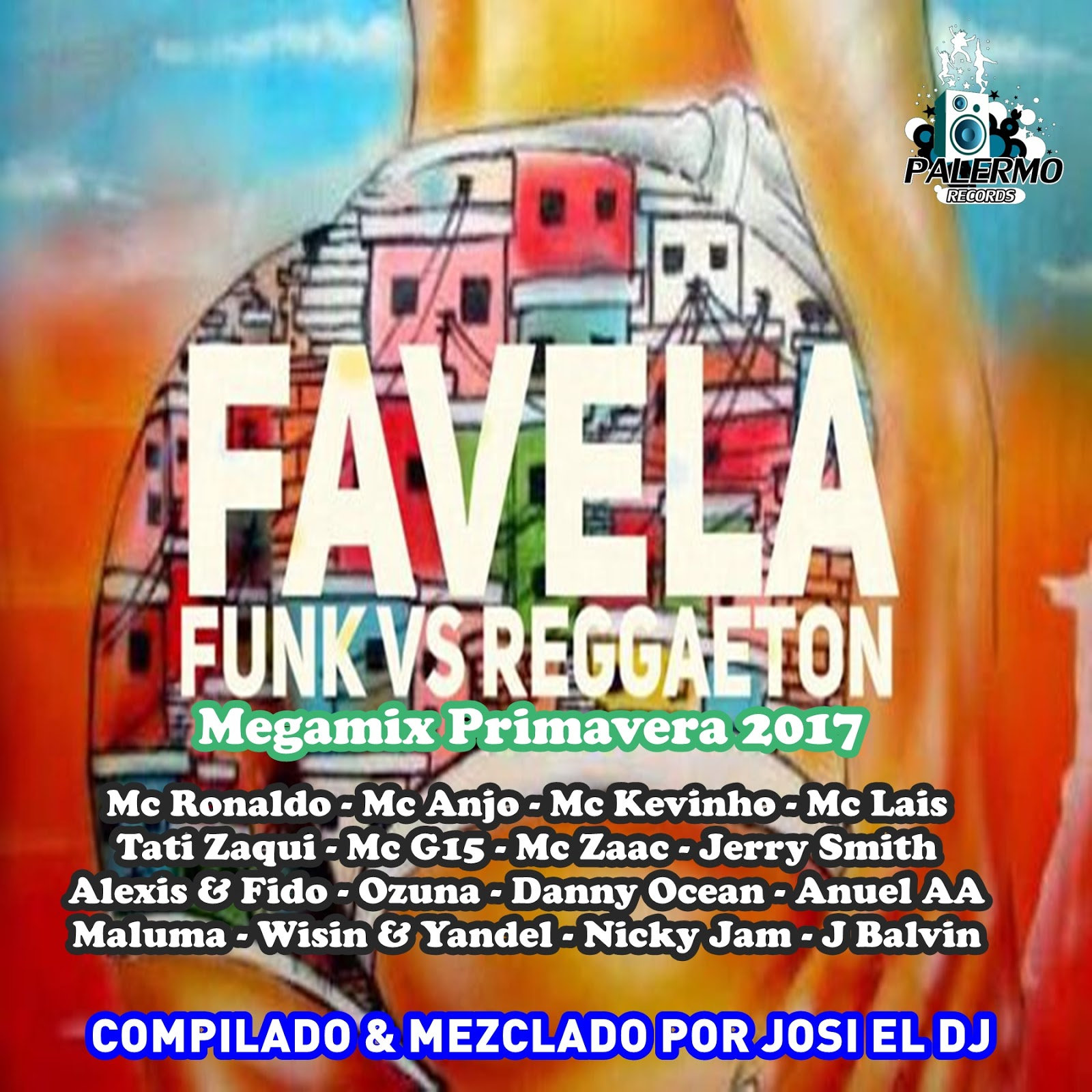 Mc Fioti Bum Bum Tam Tam Download 2: Josi El Dj: Funky Vs Reggaeton Megamix Primavera 2017 (CD
