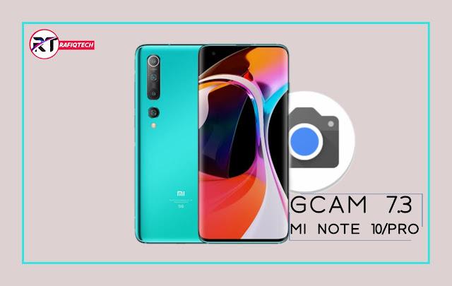 جوجل كاميرا 7.3 لهاتف مي نوت 10 برو | GCam 7.3 for Xiaomi MI 10/Pro