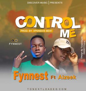 Fynnest ft Aizeek – Control me