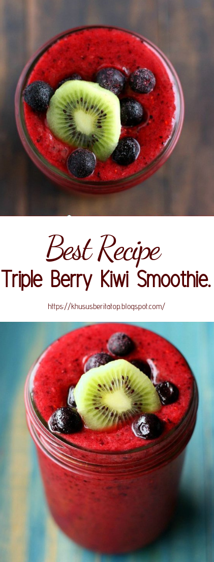 Triple Berry Kiwi Smoothie #healthydrink #easyrecipe #cocktail #smoothie