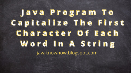 java program to capitalize the first character of each word in a String