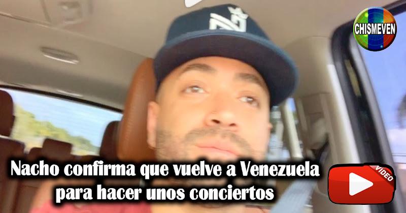 Nacho confirma que vuelve a Venezuela para hacer unos conciertos
