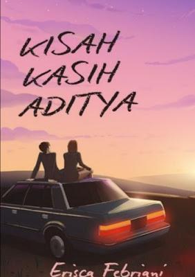 Novel Kisah Kasih Aditya Karya Erisca Febriani Full Episode