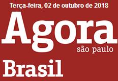 Bolsonaro sobe 4 pontos e Haddad estaciona, diz Ibope (Agora SP)
