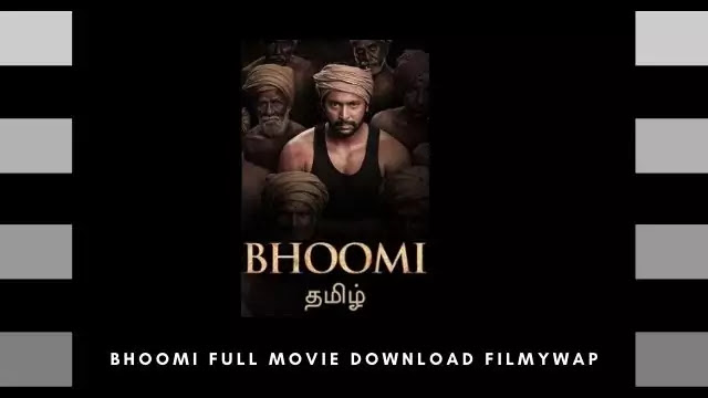 Bhoomi Full Movie Download Filmywap