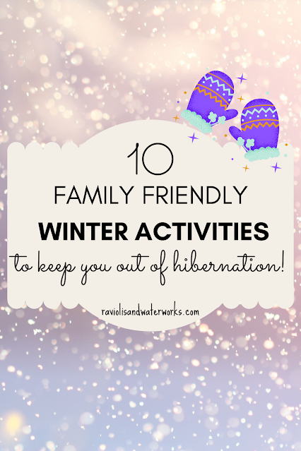 winter bucket list for family to keep out of hibernation