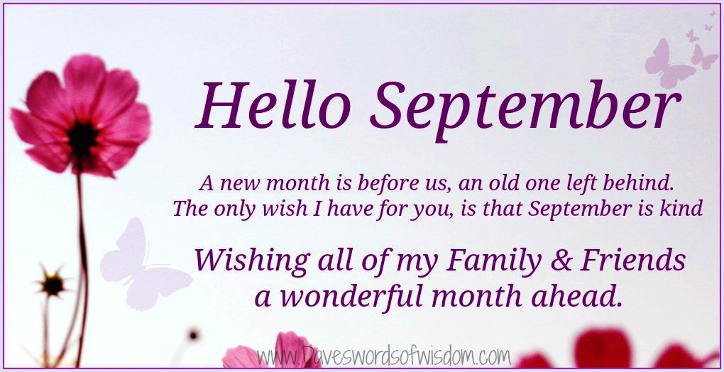 Hello September   A Brand New Month.