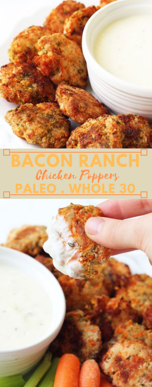 BACON RANCH CHICKEN POPPERS  #healthydiet #paleo #chicken #bacon #whole30