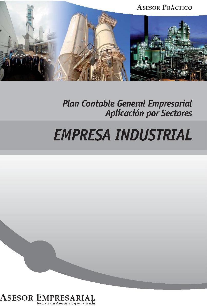 Plan contable general empresarial aplicación por sectores – Empresa Industrial