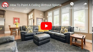 How To Paint A Ceiling Without Splatter