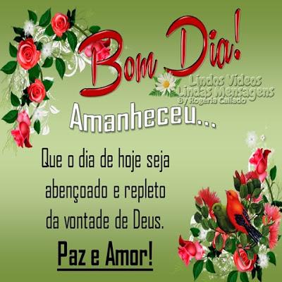 Amanheceu... Que o dia de hoje seja  abençoado e repleto da vontade de Deus. Paz e Amor!