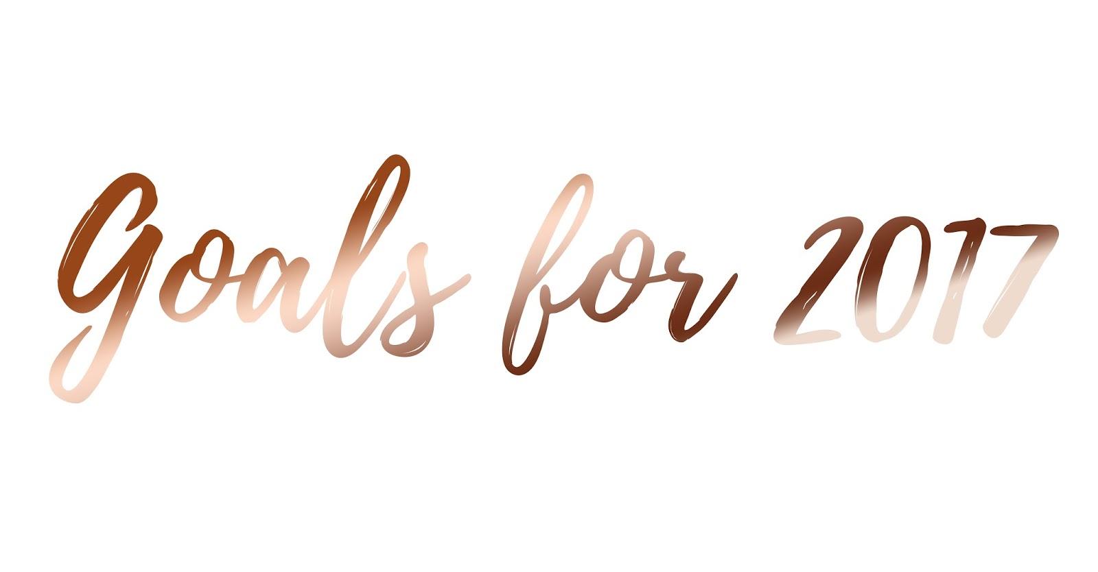 Goals For 2017 Kimberley Jessica