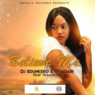 DJ Sdunkero & Bidadari ft Team Boys – Believe Me