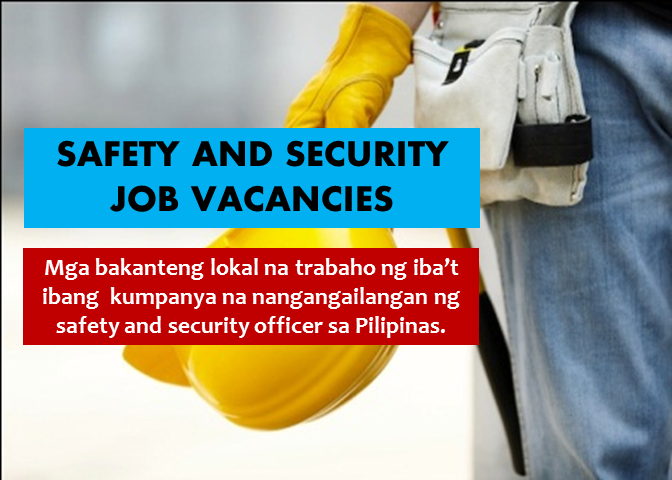 Are you looking for a safety and security job in the Philippines? The following are job vacancies for you. If interested, you may contact the employer/ agency listed below to inquire further or to apply.     SAFETY AND SECURITY JOBS VACANCIES  1.BUILDING AND FACILITIES TECHNICAL ASSOCIATE Apply before 10 Sep Company: Focus Global Inc. Vacancy: 1 opening Website:  http://www.focusglobalinc.com Office Address: 15/F Twenty-four Seven McKinley Building, 24th St. cor. 7th Ave. McKinley Parkway, Bonifacio Global City, Taguig, Metro Manila, Philippines  2. ASSOCIATE DIRECT IN-HOUSE SECURITY I QC Apply before 22 Jul Company: St. Luke's Medical Center Vacancy: 1 opening Website: http://www.stluke.com.ph Office Address: 279 E. Rodriguez, Sr. Blvd., Quezon City, Metro Manila, Philippines  3. MECHANICAL ENGINEER Apply before 29 Oct Company: Science Marketing Development Incorporated Vacancy:1 opening Website: http://www.sciencemarketing.com.ph Office Address: baesa, Quezon City, Metro Manila, Philippines  4. SECURITY GUARD Apply before 3 Aug Company: Oraclesee, Inc. Vacancy: 10 openings Website: http://www.oraclesee.com Office Address: 43rd Floor, Oraclesee Office. Philamlife Building, Paseo De Roxas, Makati, Metro Manila, Philippines  5.  AIRCON TECHNICIAN | CABUYAO, LAGUNA Apply before 3 Sep Company: Staff Alliance, Inc. Vacancy: 1 opening Website: http://www.staff-alliance.com Office Address: 4F Tower 6789, Ayala Avenue,, Makati, Metro Manila, Philippines  6. SAFETY OFFICER Apply before 15 Sep Company: Fuji Industries Manila Corporation Vacancy: 3 openings Website: http://www.fuji-industries.com Office Address: RBF-F. Road, Lot 15, First Philippine Industrial Park, SEZ, Sto. Tomas, 4234, Batangas, Philippines  7. ENVIRONMENTAL SUPERVISOR Apply before 5 Aug Company: Aboitiz Power Generation Group Vacancy: 1 opening Website: http://careers.aboitiz.com Office Address: Therma South Inc., Binugao Toril, Davao City  8. CONSTRUCTION SITE SAFETY AND HEALTH OFFICER (SSHO) Apply before 30 Aug Company: ENDEC, Inc. Vacancy: 2 openings Office Address: 34 Gng. Pilar Banzon, Parañaque, Kalakhang Maynila, Philippines  9. SAFETY ENGINEER Apply before 19 Aug Company: BAG electronics Inc. Vacancy: 1 opening Office Address: Blk 5 Lot 7 CNB St. LIIP Mamplasan Biñan Laguna, Biñan, CALABARZON, Philippines  10. SAFETY EXPERT Apply before 11 Oct Company: DENSO Philippines Corporation Vacancy: 1 opening Website: https://www.globaldenso.com Office Address: 109 Unity Ave. SPEZ Carmelray Ind'l Park 1, Canlubang Calamba, Laguna, Calamba, CALABARZON, Philippines 12. CONSTRUCTION SAFETY OFFICER Apply before 1 Feb Company: PACIFIC CONCRETE PRODUCTS, INC Vacancy: 2 openings Office Address: 15 West Ave, Quezon City, 1104 Metro Manila, Philippines  13. SAFETY OFFICER  Apply before 20 Sep Company: Aeonprime Land Development Corp. Vacancy: 1 opening Office Address: Filinvest City North Bridgeway cor. Alabang-Zapote Rd., Muntinlupa, Metro Manila, Philippines  14. BUILDING ELECTRICIAN Apply before 30 Dec Company: MEAT ADVANTAGE EXCHANGE INC. Salary: 15,400.00 - 16,400.00 PHP/ month Vacancy: 2 openings Office Address: General Trias, Cavite, Pilipinas  15. CONSTRUCTION SAFETY OFFICER Apply before 15 Sep Company: Thermovar Pipes Sales and Service Vacancy: 3 openings Website: http://www.thermovar.com/  Office Address: Door B-1 #21 Quezon Street, Iloilo City, Iloilo, Philippines  16. SITE OFFICER Apply before 21 Apr Company: RDS GLOBAL ALLIANZ CORP. Salary: 12,000.00 - 15,000.00 PHP/ month Vacancy: 1 opening Website: http://rdsglobalallianz.com Office Address: #19 Industry Road 1, Victoneta Ave., Barangay Potrero, Malabon, Caloocan, Metro Manila, Philippines  17. WELDER Apply before 20 Sep Company: Astron Metal Works Corporation Vacancy: 4 openings Website: https://www.astronmetal.com Office Address: 147 10th St., Grace Park, Caloocan City, Caloocan, Metro Manila, Philippines  18. SAFETY OFFICER Apply before 29 Jul Company: Equipment Engineers, Inc. Vacancy: 1 opening Website: http://www.eeinc.com.ph/  Office Address: 12 Manggahan, Bagumbayan, Maynila, Kalakhang Maynila, Philippines  19. SAFETY ENGINEER  Apply before 12 Jan Company: Eagle Cement Corporation Vacancy: 1 opening Website: http://www.eaglecement.com.ph  Office Address: 153 EDSA Barangay Wack Wack, Mandaluyong City, Akle, San Ildefonso, Bulacan, San Ildefonso, Central Luzon, Philippines  20. CONSTRUCTION SAFETY OFFICER Apply before 15 Sep Company: Thermovar Pipes Sales and Service Vacancy: 3 openings Website: http://www.thermovar.com/ Office Address: Door B-1 #21 Quezon Street, Iloilo City, Iloilo, Philippines  21. SAFETY OFFICER Apply before 15 Sep Company: Fuji Industries Manila Corporation Vacancy: 3 openings Website: http://www.fuji-industries.com Office Address: RBF-F. Road, Lot 15, First Philippine Industrial Park, SEZ, Sto. Tomas, 4234, Batangas, Philippines  22. CONSTRUCTION SAFETY OFFICER Apply before 29 Jul Company: MULTI DEVELOPMENT AND CONSTRUCTION CORP. (MDCC) Vacancy: 5 openings Website: http://www.mdcc.com.ph Office Address: Clipp Center, BGC, Taguig, Metro Manila, Philippines  23. SAFETY OFFICER  Apply before 4 Aug Company: HR HUB Human Resources Consultancy Vacancy: 1 opening Office Address: Cainta, Rizal, Philippines  24. MECHANICAL, ELECTRICAL, PLUMBING, FIRE AND SAFETY (MEPFS) COORDINATOR Apply before 29 Jul Company: MULTI DEVELOPMENT AND CONSTRUCTION CORP. (MDCC) Vacancy: 3 openings Website: http://www.mdcc.com.ph Office Address: Clipp Center, BGC, Taguig, Metro Manila, Philippines  25. MAINTENANCE CHIEF Apply before 7 Aug Company: Air Room Coves Inc. Salary: 15,000.00 - 20,000.00 PHP/ month Vacancy: 1 opening Website: https://www.alcoves.ph Office Address: 2nd Floor A&M Bldg. JP Rizal St. Makati, Makati, Metro Manila, Philippines  SOURCE: www.kalibrr.com  DISCLAIMER: Thoughtskoto is not affiliated to any of these companies. The information gathered here is verified and gathered from the kalibrr website.