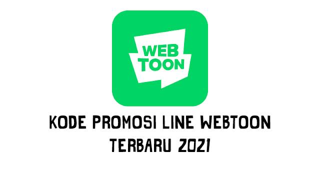 Kode Promosi Line Webtoon Terbaru 2021